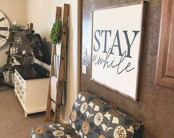 Stay Awhile 36x36 MORE COLORS / hand painted / wood sign / farmhouse style / rustic