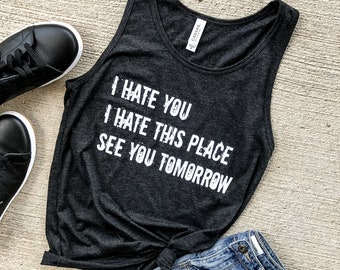 I Hate This Place Muscle Tank, workout tank, gym shirt, yoga, funny shirt, workout shirt, beachbody shirt, CHARCOAL