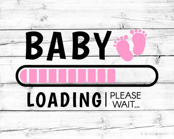 Baby Coming Soon Quotes Quotations Sayings 2019: Baby Loading Svg Its A Girl Pregnancy Announcement Svg