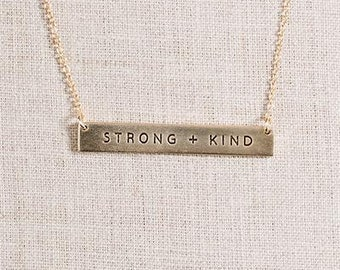 Strong + Kind Horizontal Gold Necklace // Bar Necklace // Gold Necklace