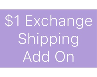 Exchange Shipping Add On