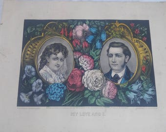 1872 hand colored Currier & Ives lithograpgh My Love And I