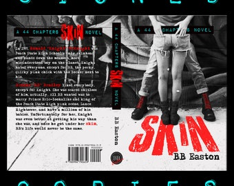 Signed paperback copy of SKIN by BB Easton (A 44 Chapters Novel, Book 1) - New Cover
