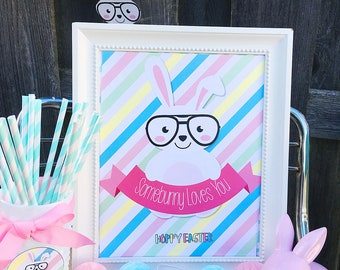 "Somebunny Loves You Easter Bunny with Glasses 8x10"" Party Sign. Easter Sign.  *DIGITAL DOWNLOAD*"