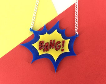 Bang necklace, perspex necklace, acrylic necklace, handmade necklace, comic, comic necklace, fun jewellery, fun jewelry