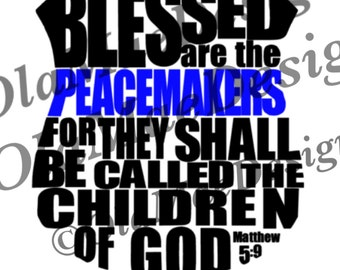 Police Support Blessed are the Peacemakers Shield