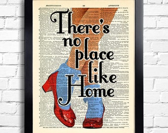 The Wizard of Oz There's no place like Home quotes POSTER oz wall decor gift for girlfriend Dorothy Shoes Ruby slippers artwork OZ art 046