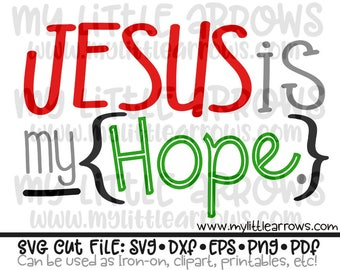 Jesus is my hope svg | Christmas svg | hope svg | Christian svg  | scripture svg | hope dxf | Cancer gift svg