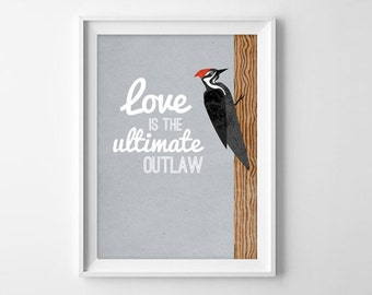 Tom Robbins - Still LIfe with Woodpecker - Love Quote