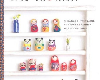 NEEDLE FELT MATRYOSHKA Doll Japanese Craft Book Matryoshka motif mascot Nostalgic Dolly animal