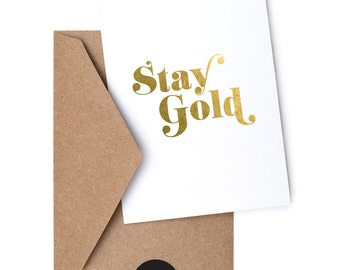 Stay Gold - Foil Greeting Card
