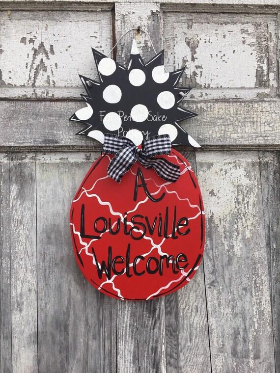 LOUISVILLE Pineapple Door hanger, Pineapple door hanger, A Louisville welcome sign, Pineapple welcome sign, Personalized door hanger