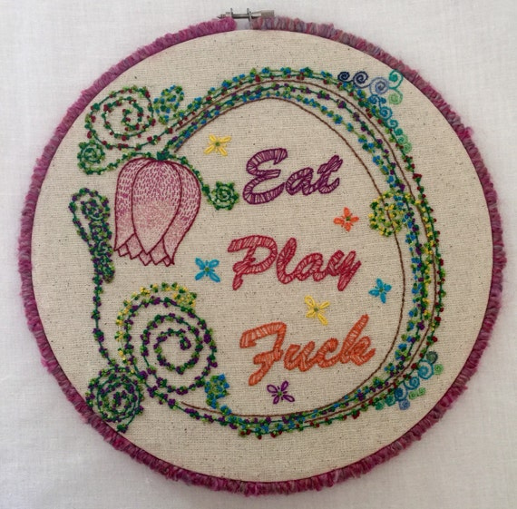 Eat, Play, On Words Hand Embroidered Hoop Art, Naughty Words, Whimsical, Hand Embroidered