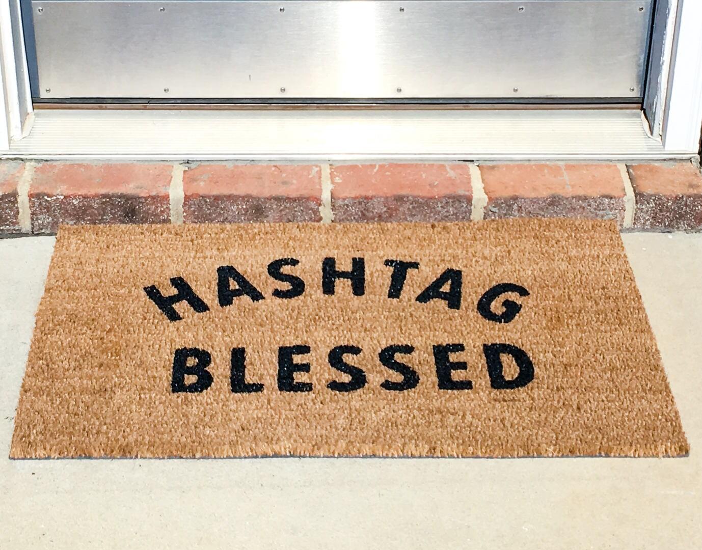 Hashtag Blessed Doormat Funny Doormat Funny Door mat