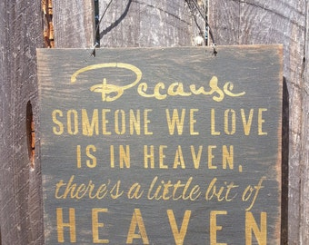 Because Someone Is In Heaven, because someone we love is in heaven, in loving memory, in memory of sympathy gift, 138/203