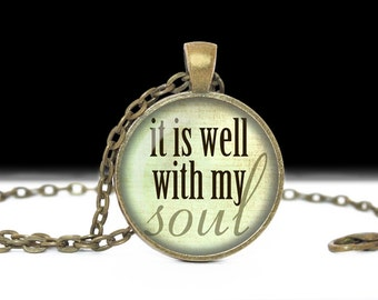Religious Jewelry Pendant Wearable Art Religious Necklace It Is Well With My Soul