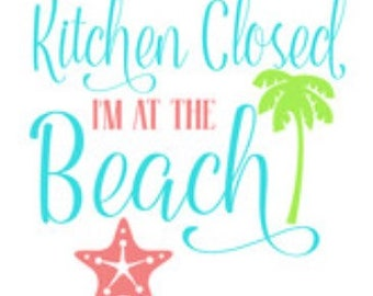 kitchen closed, at the beach