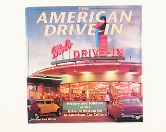 The American Drive-In Book  by Michael Karl Witzel, History Folklore of the Drive In Restaurant, 1994 Hardcover, Roadside America