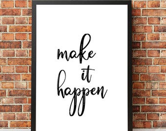 "Typography Poster ""Make It Happen"" Script Cursive Black and White Motivational Inspirational Happy Print Wall Art"
