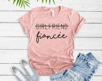 Girlfriend Fiancee Shirt, Future Mrs, I Said Yes, Engagement Shirt, Engagement Gift, Fiance Shirt, Bachelorette Party Shirt, Future Mrs