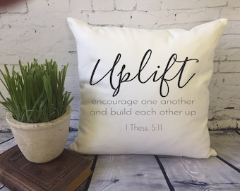 bible verse Christian inspirational decorative throw pillow cover/ dorm decor/ 1 Thess/ Uplift/ Encourage
