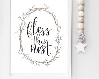 Bless this nest Home Decor print