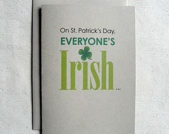 St. Patrick's Day Card Funny On St. Patrick's Day, Everyone's Irish