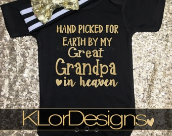 Hand Picked for Earth by my Great Grandpa in Heaven, great grandpa heaven, baby girl outfit, sent from heaven, hand picked from heaven