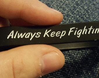 Always Keep Fighting Wristband's - Leviathan Black
