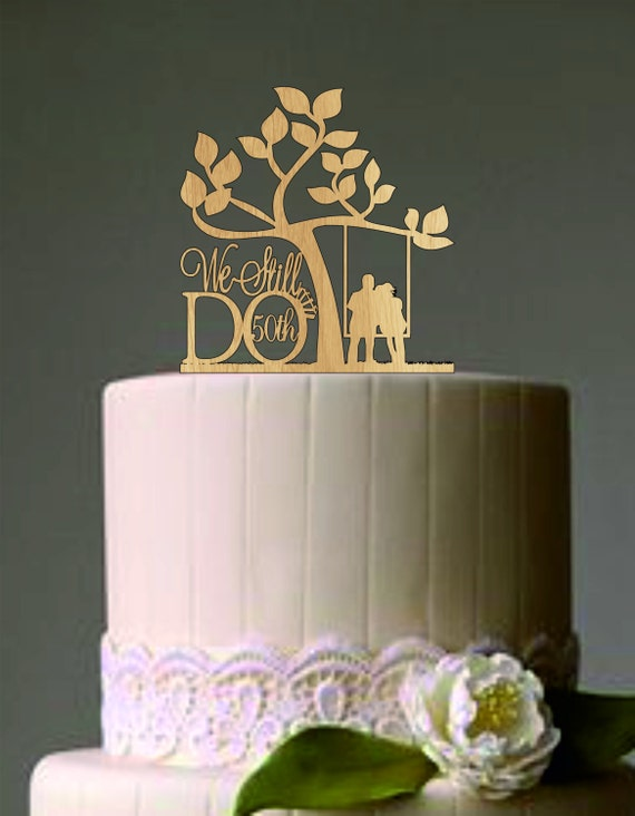 cake toppers for 50th wedding anniversary 50 th vow renewal or anniversary cake topper we still do 2350
