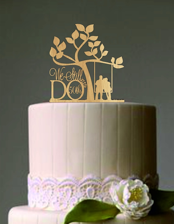 wedding cake toppers for 50th anniversary 50 th vow renewal or anniversary cake topper we still do 26468