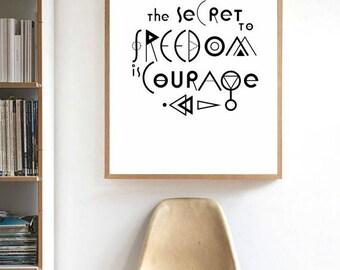 Freedom Quote Print / Freedom Poster / Geometric Typography / Freedom Print / Freedom Is Courage / Inspirational Freedom Print / Geometry