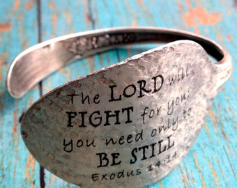 Exodus 14:14 Spoon Bracelet, The Lord Will Fight For You Scripture Bracelet, Silverware Jewelry, Gift for Friend, Mom, Sister, Daughter