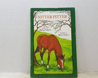 Nitter Pitter, 1978, Serendipity Book, READ DESCRIPTIONS, Stephen Cosgrove, Robin James, vintage kids book