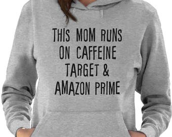 This Mom Runs On Caffeine Funny Gift For Moms Women Hoodie