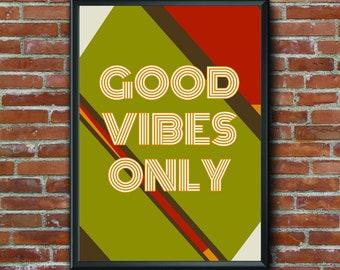 Good Vibes Only, Endless Summer, 1970s , Wall Art, Home Decor, Digital Art, Printable Art, Hippie, Good Vibes, Vibes, Happiness
