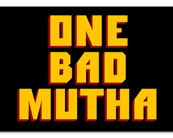 One Good / Bad Mutha Vinyl Stickers