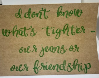 Friendship card, Funny quote card, Greeting card, Card with lettering, Handmade