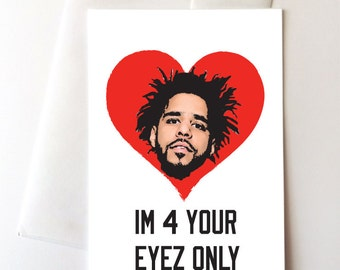 Im 4 Your Eyez Only Love Card
