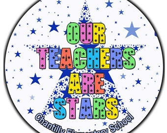Our Teachers Are Stars - Teacher Appreciation Star Themed Designer Labels - 100 GLOSSY  Round Stickers
