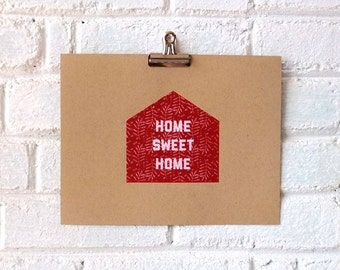 Home Sweet Home 2-color Screenprint