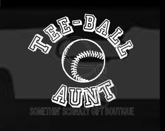 Teeball Aunt, Vinyl Decal, Vinyl Sticker, Teeball Decal, Teeball Family, Window Sticker, Window Cling, Custom Decal, Teeball Vinyl Decal
