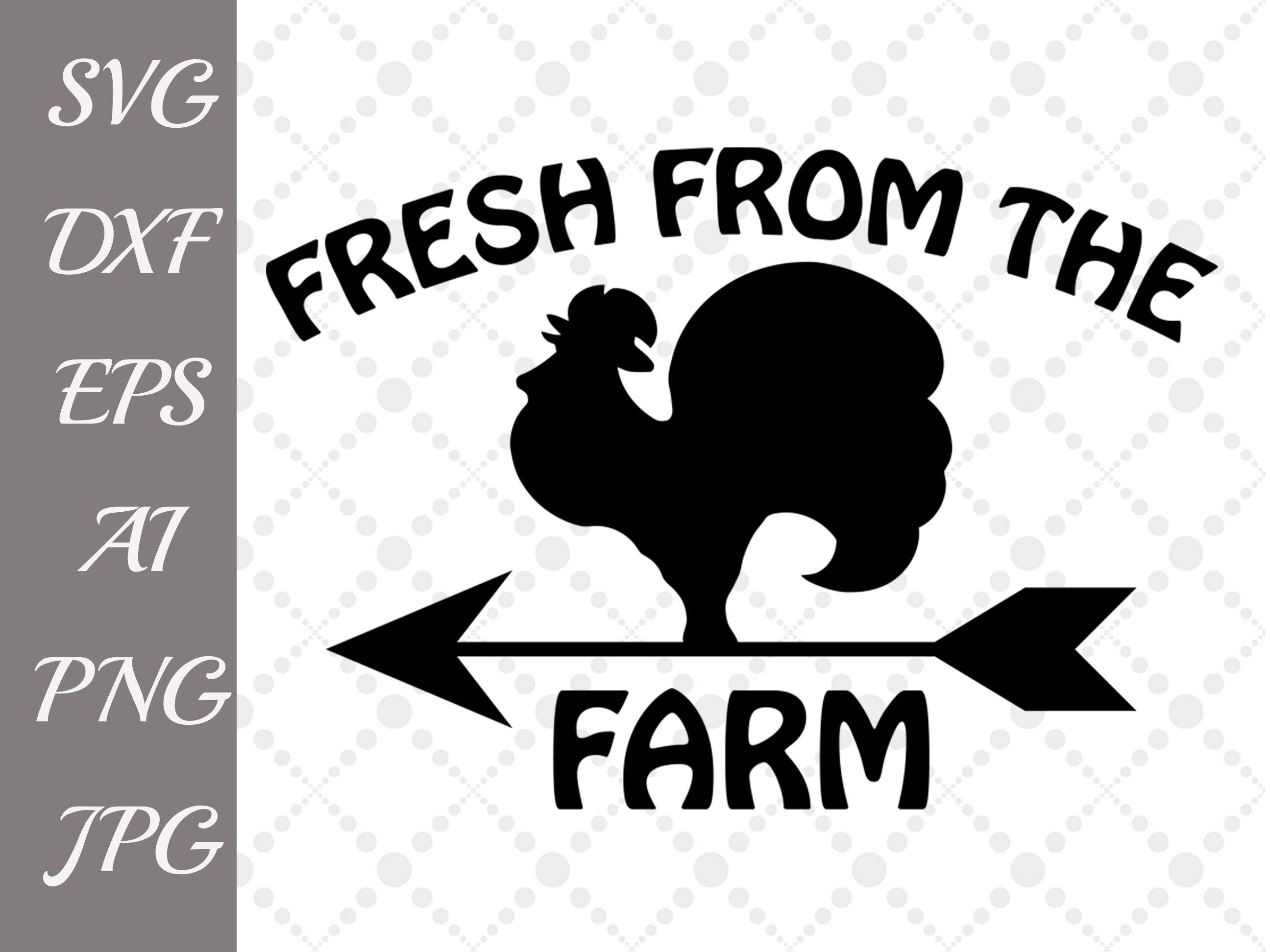 Fresh from the Farm Svg: \