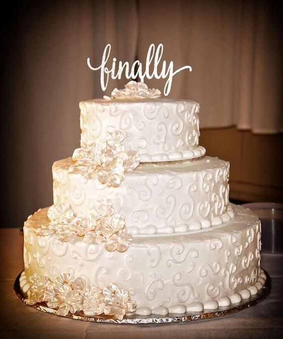 Bridal Shower Cake, Finally Cake Topper, Wedding Cake Topper, Funny Wedding Cake Topper, Rose Gold Cake Topper, Rustic Cake Topper