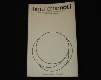 The I and the Not I  by M Esther Harding Jung Development of Consciousness