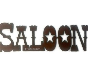 Western SALOON Sign made of Rustic Rusty Rusted Recycled Metal