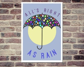 All's Right As Rain Printable Poster Art