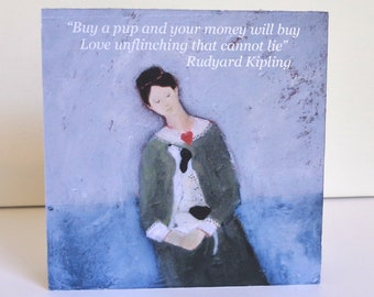 Kipling Quote Mutto,  6x6 inch fine art  print mounted  on 1.5 inch deep block panel, ready to stand or hang