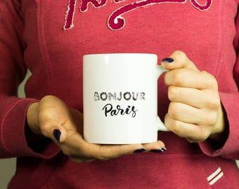 Bonjour Paris Mug, Coffee Mug Funny Inspirational Love Quote Coffee Cup D270