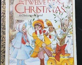 A Little Golden Book The Twelve Days of Christmas